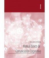 MANUAL BASICO DE COMUNICACION CORPORATIVA