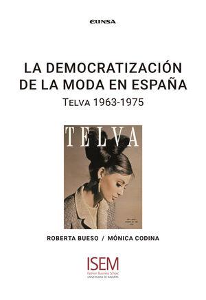 LA DEMOCRATIZACION DE LA MODA EN ESPAÑA