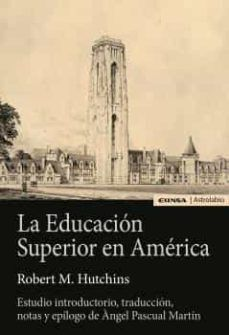 LA EDUCACION SUPERIOR EN AMERICA