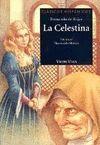 LA CELESTINA. CLASICOS HISPANICOS