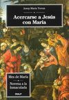 ACERCARSE A JESUS CON MARIA