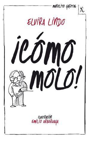 ¡COMO MOLO! - SEIX BARRAL (MANOLITO GAFOTAS 3)