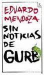 SIN NOTICIAS DE GURB. INCLUYE GUIA DE LECTURA