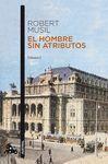 EL HOMBRE SIN ATRIBUTOS. 2 VOLUMENES
