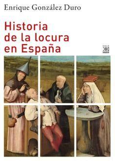 HISTORIA DE LA LOCURA EN ESPAÑA