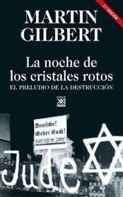 LA NOCHE DE LOS CRISTALES ROTOS. 2ª ED.