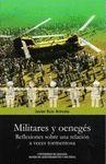 MILITARES Y OENEGÉS
