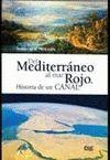 DEL MEDITERRÁNEO AL MAR ROJO. HISTORIA DE UN CANAL