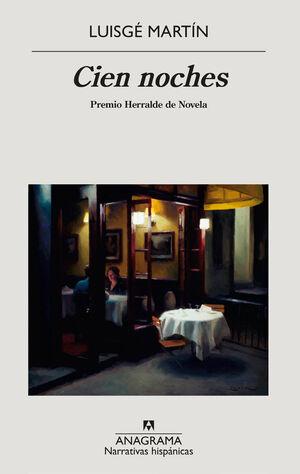 CIEN NOCHES. PREMIO HERRALDE DE NOVELA 2020