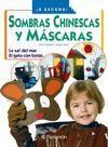 SOMBRAS CHINESCAS Y MASCARAS. LA SAL DEL MAR. EL GATO CON BOTAS