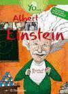 YO... ALBERT EINSTEIN