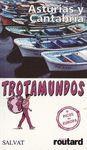 ASTURIAS Y CANTABRIA. TROTAMUNDOS