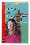 LA HIJA DEL ESPANTAPAJAROS