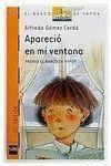 APARECIO EN MI VENTANA - RUSTICA (12º PREMIO BARCO DE VAPOR 1990)
