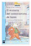 EL MISTERIO DEL COLECCIONISTA DE TAZOS (SABUESO OREJOTAS 8)