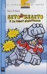 SITO KESITO Y SU ROBOT GIGANTESCO (1). NO PEDIR HAY OTRO NUEVO