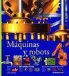 MAQUINAS Y ROBOTS