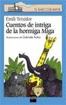 CUENTOS DE INTRIGA DE LA HORMIGA MIGA