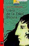 LIBRO DE LA EDAD OSCURA