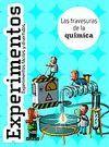 EXPERIMENTOS. LAS TRAVESURAS DE LA QUIMICA