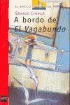 A BORDO DE EL VAGABUNDO