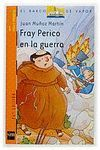 FRAY PERICO EN LA GUERRA (FRAY PERICO 3)