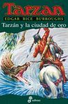 TARZAN Y LA CIUDAD DE ORO. TARZAN 16
