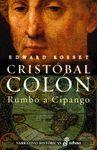 CRISTOBAL COLON - RUMBO A CIPANGO