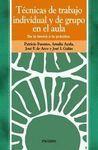 TECNICAS DE TRABAJO INDIVIDUAL Y DE GRUPO EN EL AULA