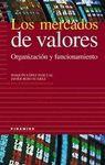 LOS MERCADOS DE VALORES. ORGANIZACION Y FUNCIONAMIENTO