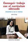 CONSEGUIR TRABAJO CON EL CURRÍCULUM ADECUADO
