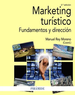 MARKETING TURÍSTICO. 2ª ED.