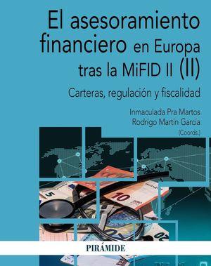 EL ASESORAMIENTO FINANCIERO EN EUROPA TRAS LA MIFID II. VOL. 2