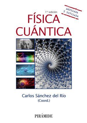 FÍSICA CUÁNTICA 7ª ED. AMPLIADA Y REVISADA