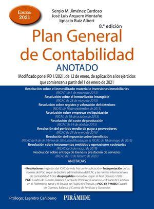 PLAN GENERAL DE CONTABILIDAD ANOTADO. ED. 2021