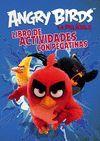 LIBRO DE ACTIVIDADES CON PEGATINAS (ANGRY BIRDS. ACTIVIDADES)