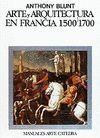 ARTE Y ARQUITECTURA EN FRANCIA 1500-1700
