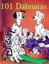 101 DALMATAS. CLASICOS DISNEY