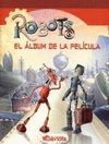 ROBOTS:EL ALBUM DE LA PELICULA
