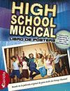 HIGH SCHOOL MUSICAL. LIBRO DE POSTERS