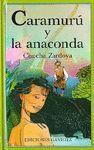 * CARAMURU Y LA ANACONDA