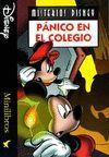 PANICO EN EL COLEGIO. MISTERIOS DISNEY