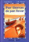 POR TIERRAS DE PAN LLEVAR