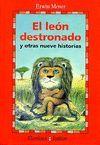 EL LEON DESTRONADO Y OTRAS NUEVE HISTORIAS