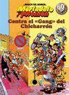 CONTRA EL GANG DEL CHICHARRON - MAGOS HUMOR 2