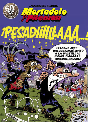 ¡PESADILLA! (MORTADELO Y FILEMÓN)