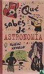 QUE SABES DE ASTRONOMIA