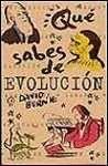 QUE SABES DE EVOLUCION