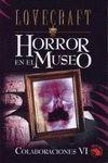 HORROR EN EL MUSEO. COLABORACIONES VI