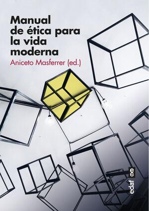MANUAL DE ÉTICA PARA LA VIDA MODERNA